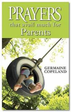 Prayers That Avail Much For Parents Pb