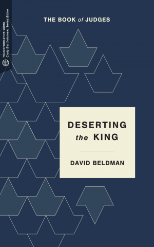 Deserting the Crown: The Book of Judges