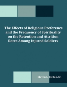 The Effects of Religious Preference and the Frequency of Spirituality on the Retention and Attrition Rates Among Injured Soldiers
