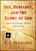 Sex Romance and the Glory of God