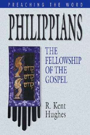 Philippians : Preaching the Word Series