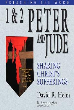 1 & 2 Peter, Jude : Preaching the Word