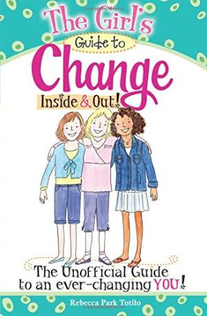 Christian Girls Guide To Change Inside And Out