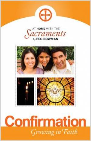 At Home with the Sacraments - Confirmation