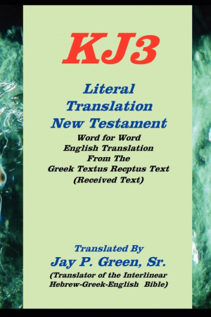 Kj3 Literal Translation New Testament