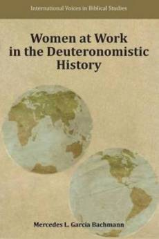 Women at Work in the Deuteronomistic History