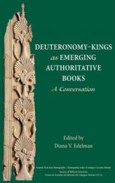 Deuteronomy-Kings as Emerging Authoritative Books