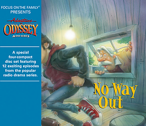 No Way Out: Adventures in Odyssey #42 4CD