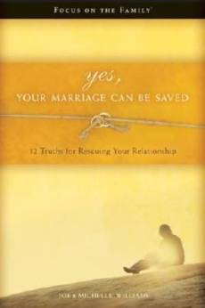 Yes Your Marriage Can Be Saved