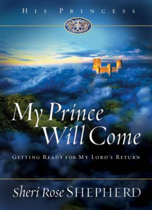 My Prince Will Come: Getting Ready for My Lord's Return