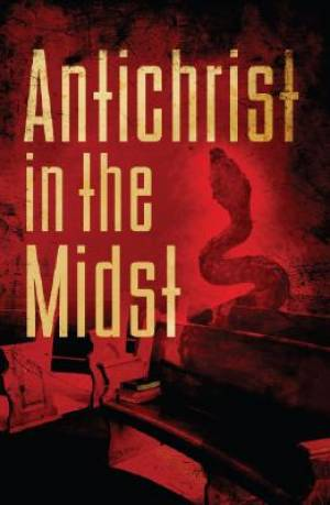 Antichrist In Our Midst Pb