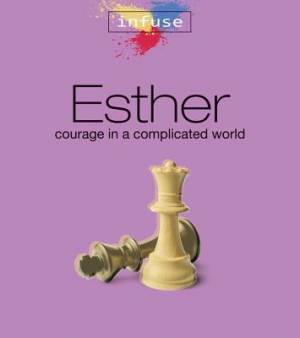 Esther Courage In A Complicated World