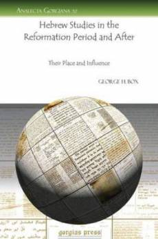 Hebrew Studies in the Reformation Period and After