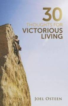 30 Thoughts For Victorious Living