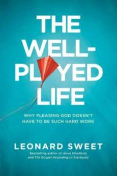 The Well-Played Life - Large Print Edition