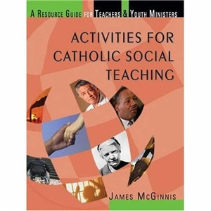 Activities For Catholic Social Teaching