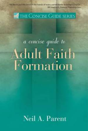 A Concise Guide to Adult Faith Formation