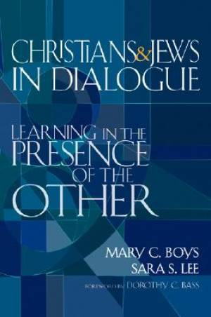 Christians and Jews in Dialogue