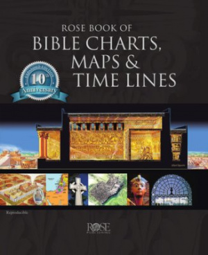 Rose Book Of Bible Charts Maps And Time Lines