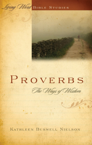 Proverbs The Way Of Wisdom
