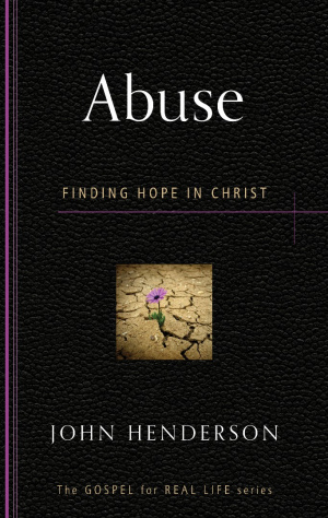 Abuse : Finding Hope in Christ