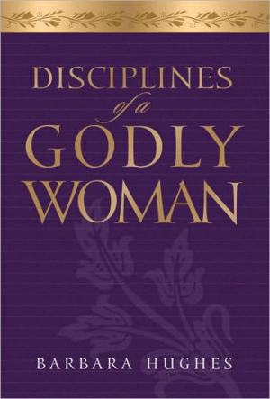 Disciplines Of A Godly Woman Audio Book