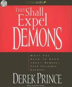 They Shall Expel Demons Audio Book on CD