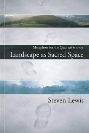 Landscape as Sacred Space