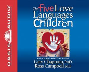 Five Love Languages Of Children, The - Audiobook