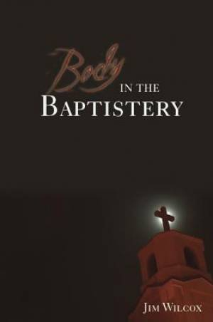 Body in the Baptistery