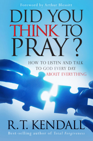 Did You Think To Pray