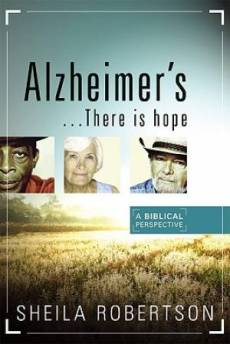 Alzheimers  There Is Hope