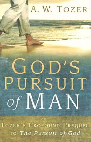 Gods Pursuit Of Man