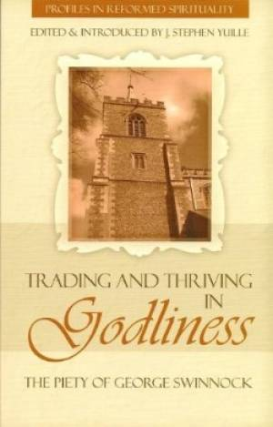 Trading And Thriving In Godliness