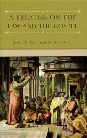 Treatise On The Law And Gospel
