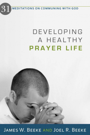 Developing A Healthy Prayer Life Pb