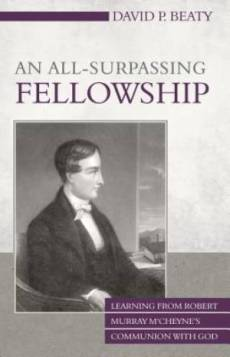 An All-Surpassing Fellowship: Learning From Robert Murray M'