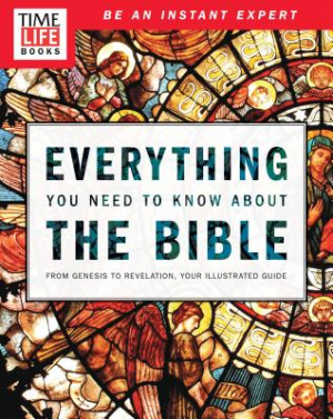 Time-Life Everything You Need to Know About the Bible