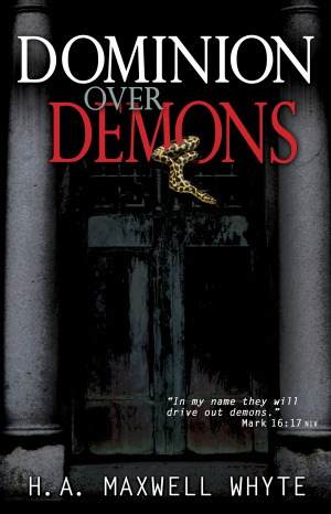Dominion Over Demons