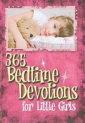 365 Bedtime Devotions For Little Girls