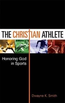 The Christian Athlete