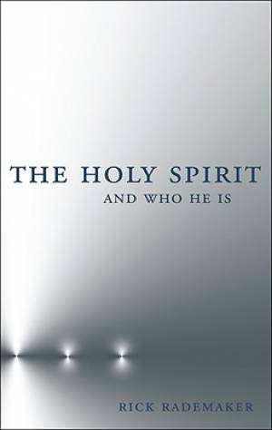 The Holy Spirit and Who He Is