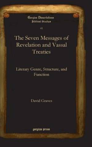 The Seven Messages of Revelation and Vassal Treaties