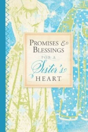 Promises And Blessings Sister