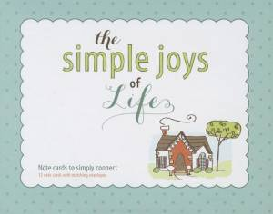 Simple Joys Of Life: Boxed Note Cards, The