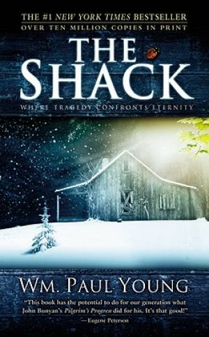 Shack : Where Tragedy Confronts Eternity