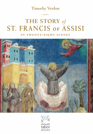 The Story of Saint Francis of Assisi