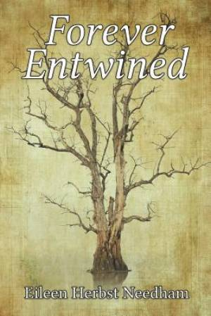 Forever Entwined