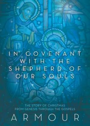 In Covenant with the Shepherd of Our Souls