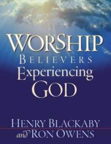 Worship: Believers Experiencing God